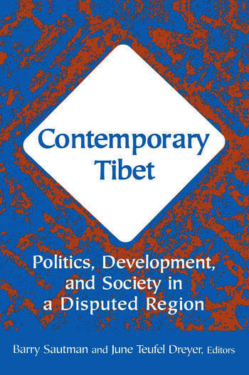 Contemporary Tibet Politics, Development and Society in a Disputed Region book cover