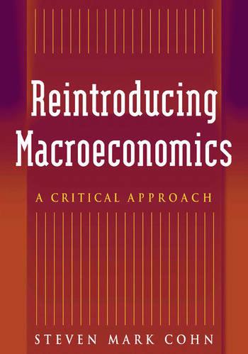 Reintroducing Macroeconomics: A Critical Approach A Critical Approach book cover