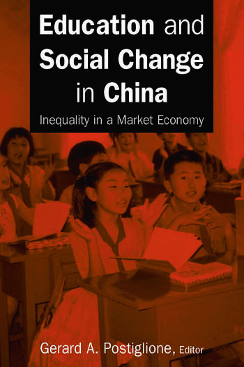 Education and Social Change in China: Inequality in a Market Economy book cover