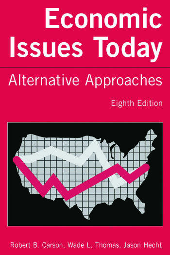 Economic Issues Today: Alternative Approaches Alternative Approaches book cover