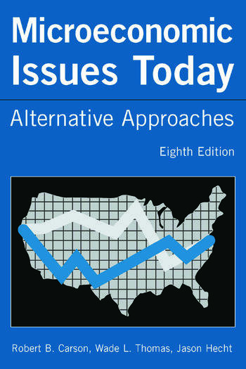 Microeconomic Issues Today Alternative Approaches book cover