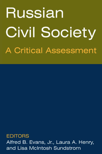 Russian Civil Society: A Critical Assessment A Critical Assessment book cover