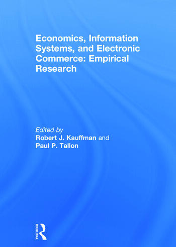Economics, Information Systems, and Electronic Commerce: Empirical Research Empirical Research book cover