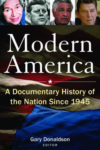 Modern America: A Documentary History of the Nation Since 1945 A Documentary History of the Nation Since 1945 book cover