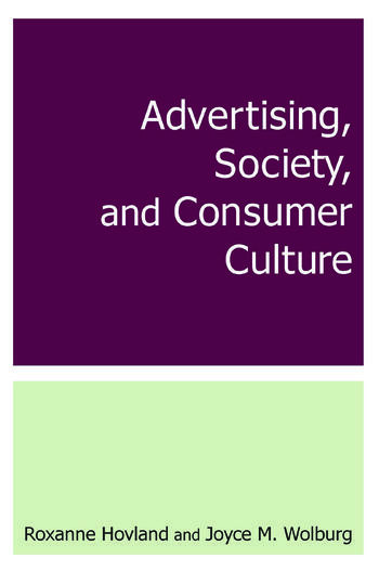Advertising, Society, and Consumer Culture book cover