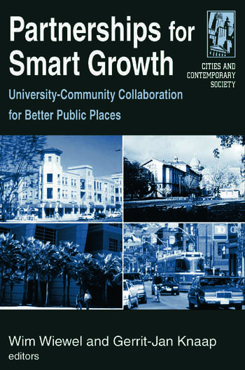 Partnerships for Smart Growth: University-Community Collaboration for Better Public Places University-Community Collaboration for Better Public Places book cover