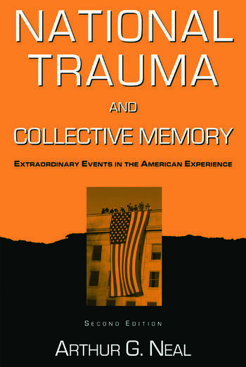 National Trauma and Collective Memory Extraordinary Events in the American Experience book cover