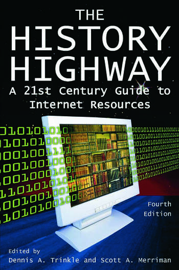 The History Highway A 21st-century Guide to Internet Resources book cover