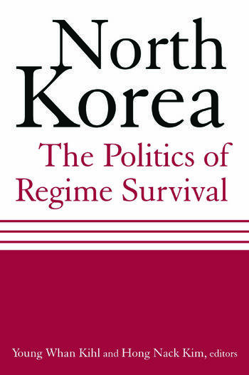 North Korea: The Politics of Regime Survival The Politics of Regime Survival book cover