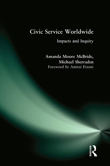 Civic Service Worldwide: Impacts and Inquiry Impacts and Inquiry book cover