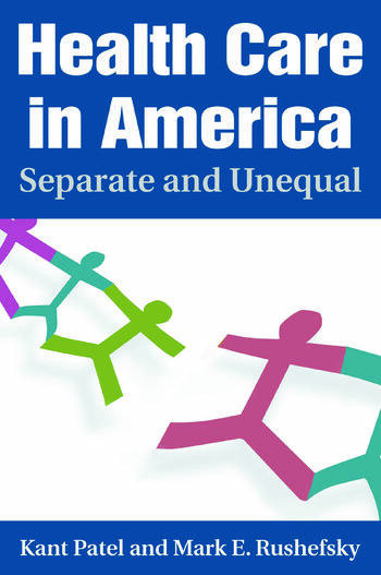 Health Care in America: Separate and Unequal Separate and Unequal book cover