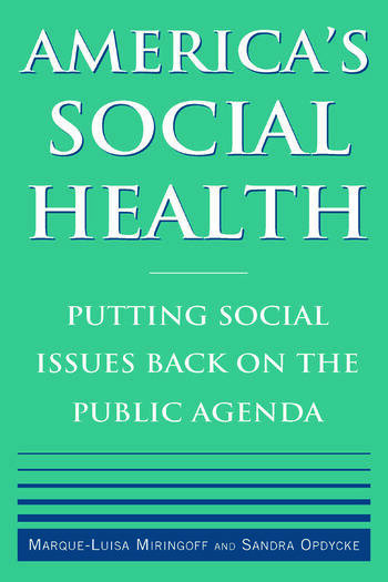 America's Social Health Putting Social Issues Back on the Public Agenda book cover