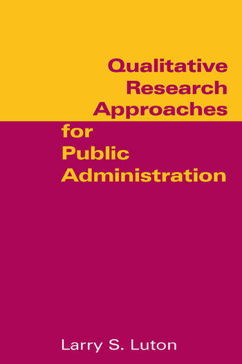Qualitative Research Approaches for Public Administration book cover