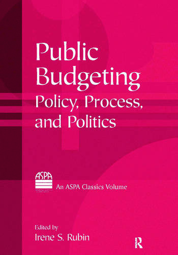 Public Budgeting Policy, Process and Politics book cover