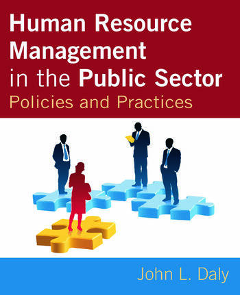 Human Resource Management in the Public Sector Policies and Practices book cover