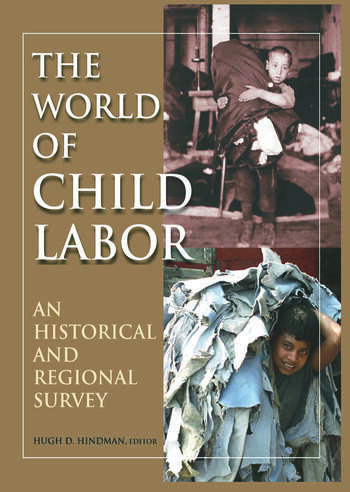 The World of Child Labor An Historical and Regional Survey book cover