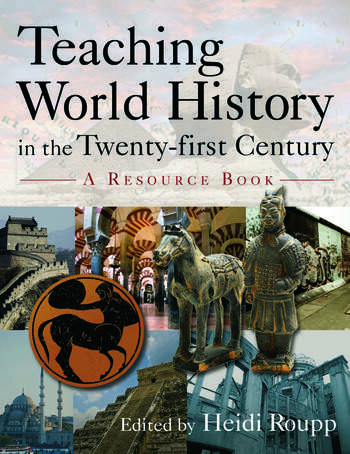 Teaching World History in the Twenty-first Century: A Resource Book A Resource Book book cover