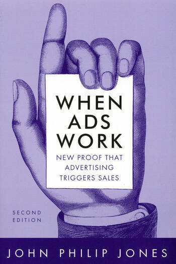 When Ads Work New Proof That Advertising Triggers Sales book cover
