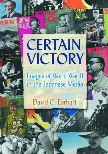 Certain Victory: Images of World War II in the Japanese Media Images of World War II in the Japanese Media book cover