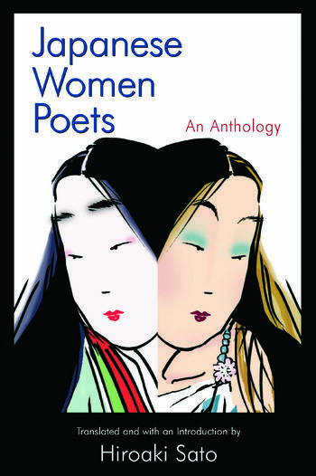 Japanese Women Poets: An Anthology An Anthology book cover