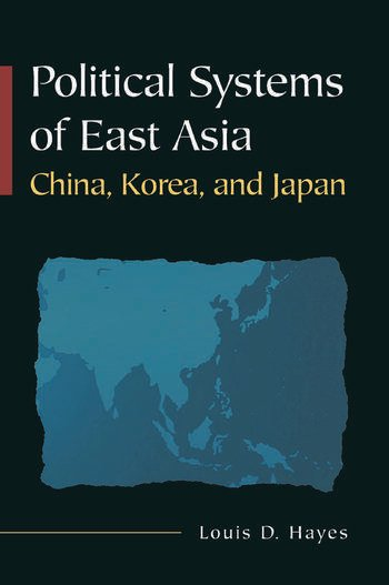 Political Systems of East Asia China, Korea, and Japan book cover