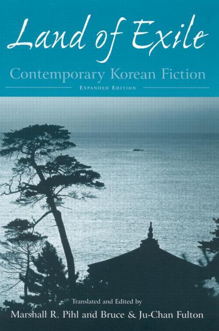 Land of Exile: Contemporary Korean Fiction Contemporary Korean Fiction book cover