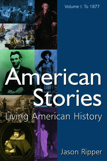American Stories Living American History: v. 1: To 1877 book cover