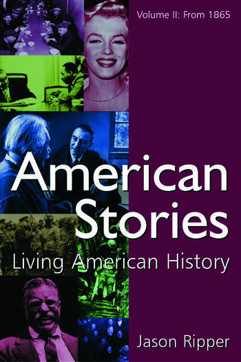 American Stories Living American History: v. 2: From 1865 book cover