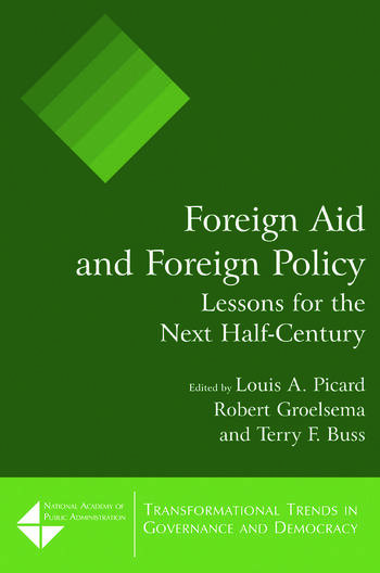 Foreign Aid and Foreign Policy: Lessons for the Next Half-century Lessons for the Next Half-century book cover