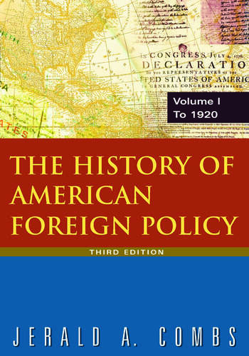 The History of American Foreign Policy: v.1: To 1920 book cover
