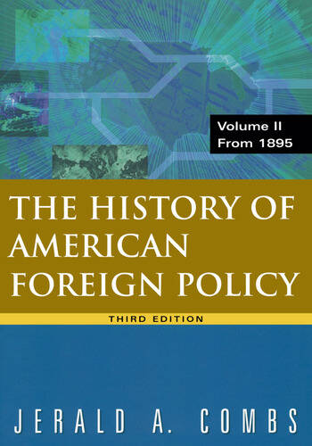 History of American Foreign Policy, Volume 2: From 1895 From 1895 book cover