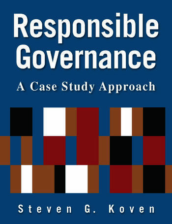 Responsible Governance: A Case Study Approach A Case Study Approach book cover