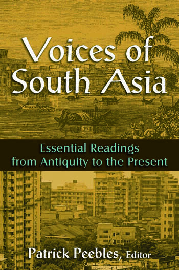 Voices of South Asia Essential Readings from Antiquity to the Present book cover
