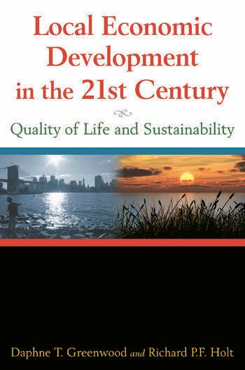 Local Economic Development in the 21st Century: Quality of Life and Sustainability Quality of Life and Sustainability book cover