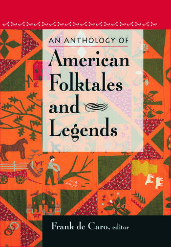 An Anthology of American Folktales and Legends book cover