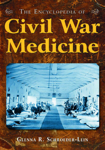 The Encyclopedia of Civil War Medicine book cover