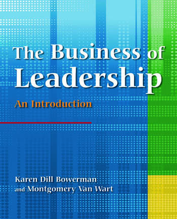 The Business of Leadership: An Introduction An Introduction book cover