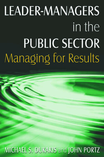 Leader-Managers in the Public Sector: Managing for Results Managing for Results book cover