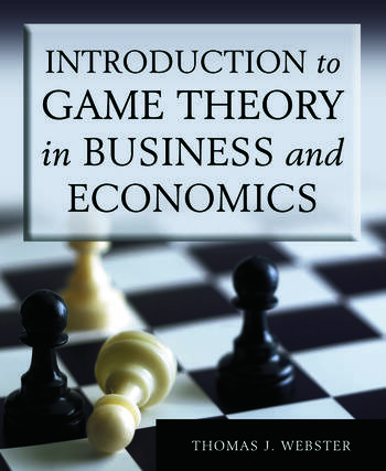 Introduction to Game Theory in Business and Economics book cover
