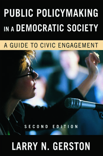 Public Policymaking in a Democratic Society A Guide to Civic Engagement book cover