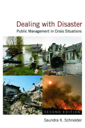 Dealing with Disaster: Public Management in Crisis Situations Public Management in Crisis Situations book cover