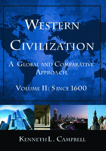 Western Civilization: A Global and Comparative Approach Volume II: Since 1600 book cover