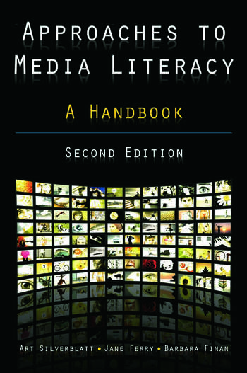 Approaches to Media Literacy: A Handbook A Handbook book cover