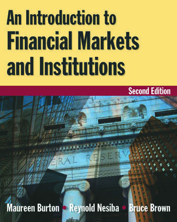 An Introduction to Financial Markets and Institutions book cover