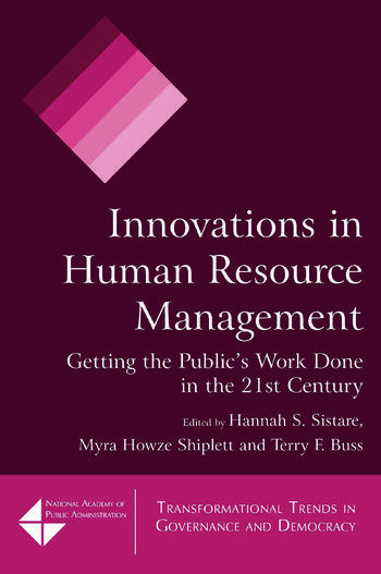 Innovations in Human Resource Management Getting the Public's Work Done in the 21st Century book cover