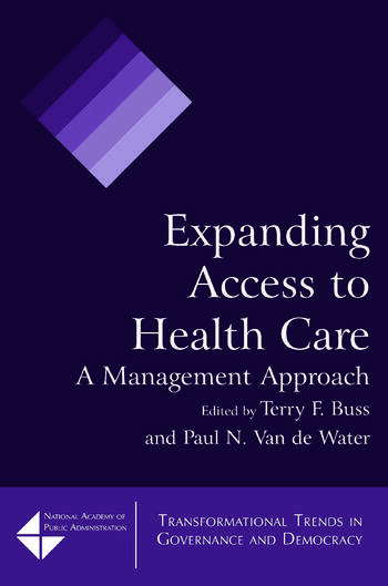 Expanding Access to Health Care A Management Approach book cover
