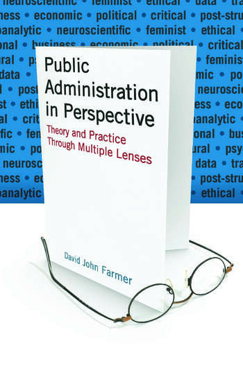 Public Administration in Perspective Theory and Practice Through Multiple Lenses book cover