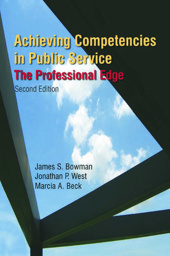 Achieving Competencies in Public Service: The Professional Edge The Professional Edge book cover