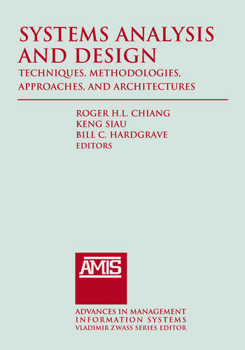 Systems Analysis and Design: Techniques, Methodologies, Approaches, and Architecture book cover