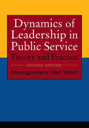 Dynamics of Leadership in Public Service Theory and Practice book cover